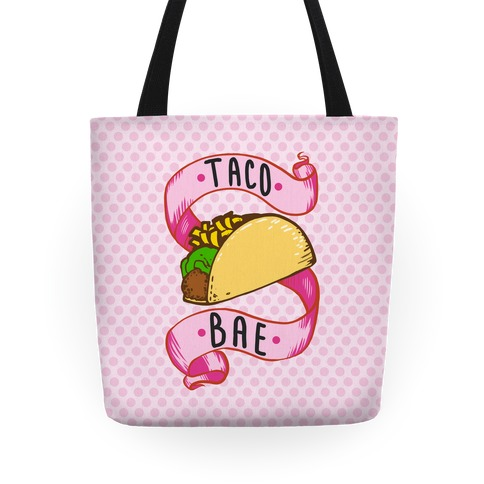Taco Bae Tote