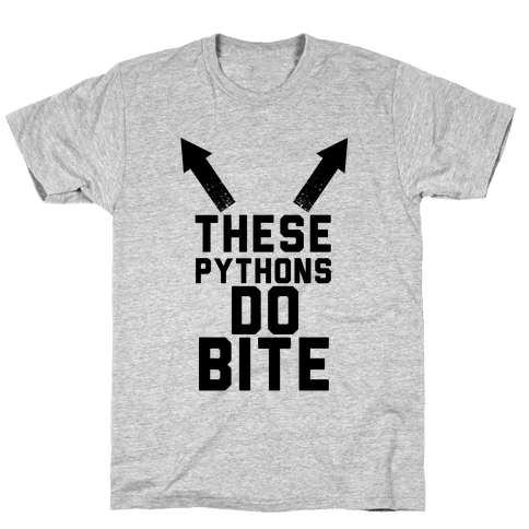 These Pythons Do Bite Mens T-Shirt