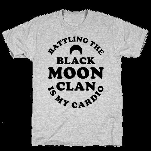 Battling the Black Moon Clan is My Cardio Mens T-Shirt