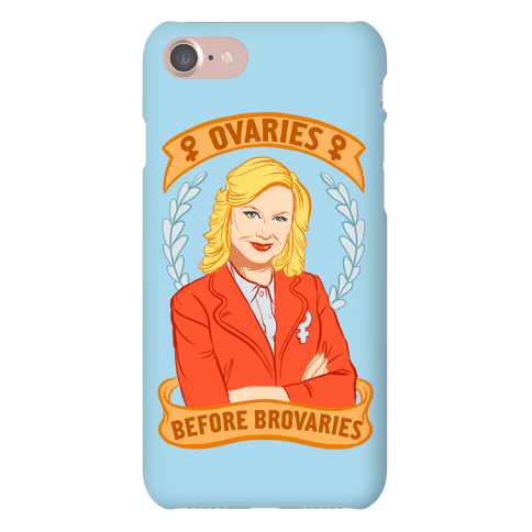Ovaries Before Brovaries Phone Case