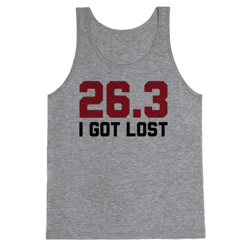I Got Lost Tank Top
