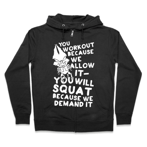 You Workout Because We Allow It Mass Effect Reapers Workout Parody Zip Hoodie