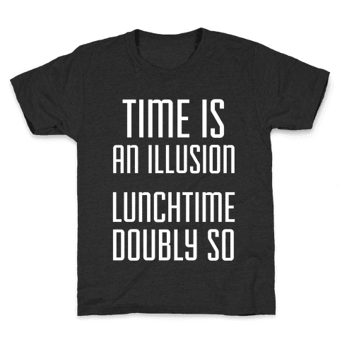 Time Is An Illusion Kids T-Shirt