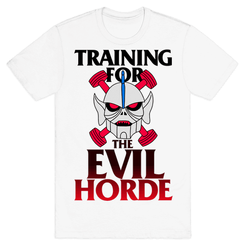 Training For The Evil Horde Mens T-Shirt