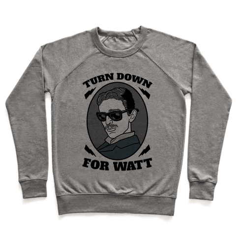 Turn Down For Watt Pullover
