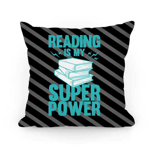 Reading Is My Super Power Pillow