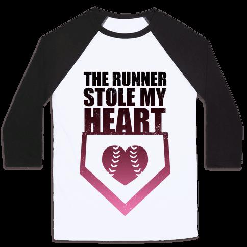 The Runner Stole My Heart (Baseball Tee)