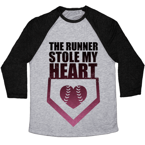 The Runner Stole My Heart (Baseball Tee) Baseball Tee