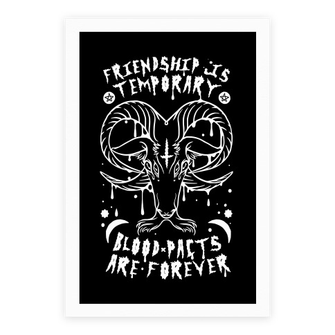 Friendship is Temporary Blood Pacts Are Forever Poster