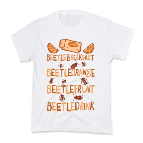 Beetle Breakfast Beetle Orange Beetle Fruit Beetle Drink (Beetlejuice) Kids T-Shirt