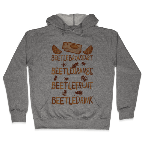 Beetle Breakfast Beetle Orange Beetle Fruit Beetle Drink (Beetlejuice) Hooded Sweatshirt