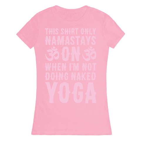 Naked Yoga Womens T-Shirt