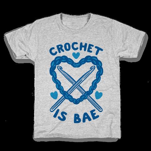 Crochet Is Bae Kids T-Shirt