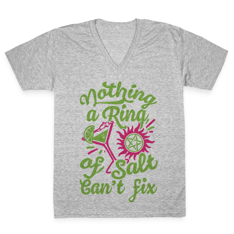Nothing A Ring Of Salt Can't Fix V-Neck Tee Shirt