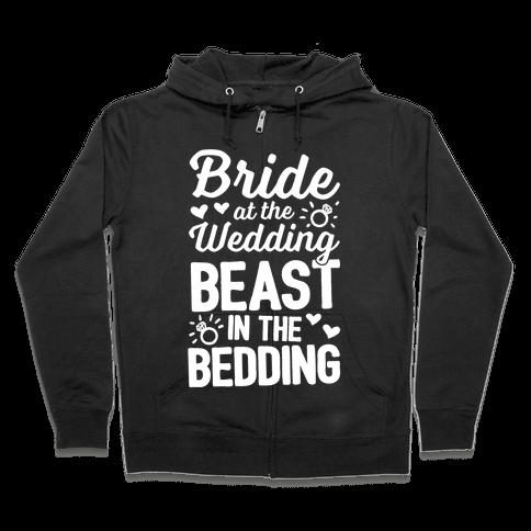 Bride At The Wedding Zip Hoodie