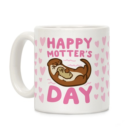 Happy Motter's Day Coffee Mug