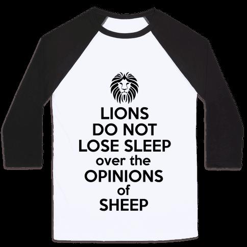 Lions Do Not Lose Sleep... Baseball Tee