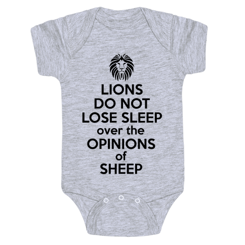 Lions Do Not Lose Sleep... Baby Onesy