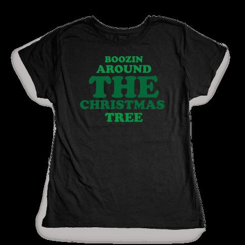 BOOZIN AROUND THE CHRISTMAS TREE (dark) Womens T-Shirt