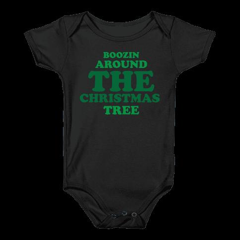 BOOZIN AROUND THE CHRISTMAS TREE (dark) Baby Onesy
