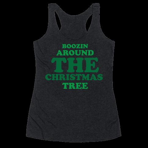 BOOZIN AROUND THE CHRISTMAS TREE (dark) Racerback Tank Top
