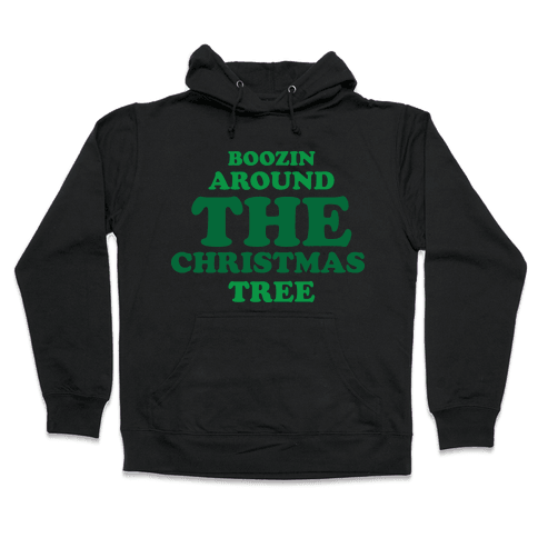 BOOZIN AROUND THE CHRISTMAS TREE (dark) Hooded Sweatshirt