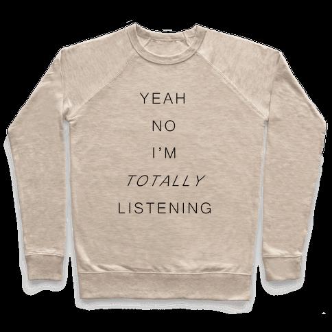 Totally Listening Pullover