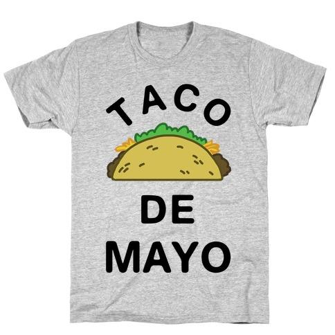 Taco De Mayo T-Shirt
