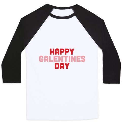 Happy Galentines Day Baseball Tee