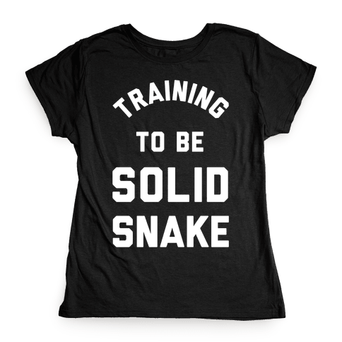 Training To Be Solid Snake Womens T-Shirt