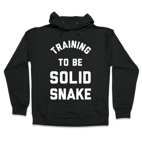 Training To Be Solid Snake Hooded Sweatshirt