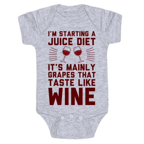 I'm Starting A Juice Diet Baby Onesy