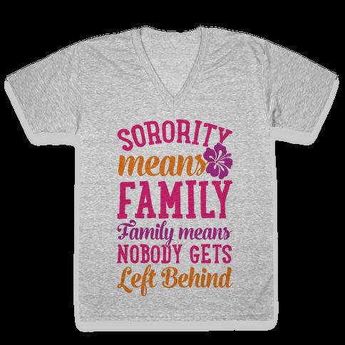 Sorority Means Family V-Neck Tee Shirt