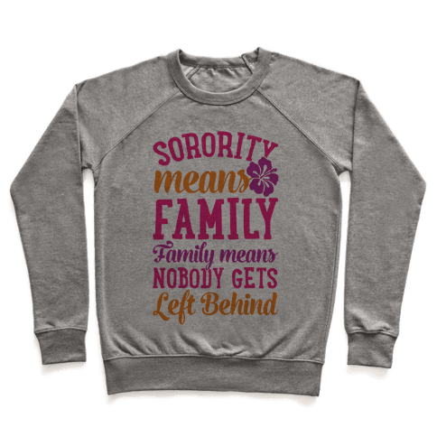 Sorority Means Family Pullover