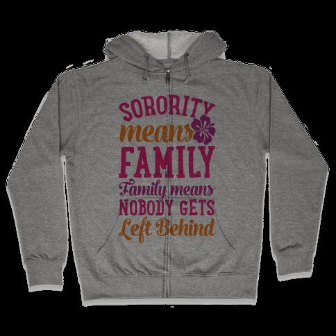 Sorority Means Family Zip Hoodie