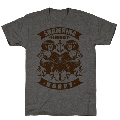 Shrieking Feminist Harpy Mens T-Shirt