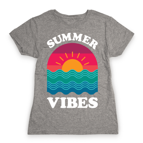 Summer Vibes Womens T-Shirt