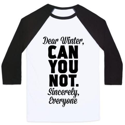 Dear Winter Baseball Tee