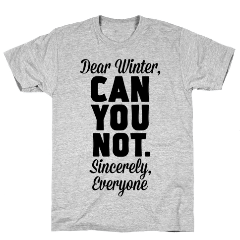 Dear Winter Mens T-Shirt