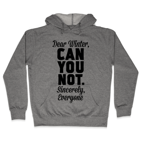 Dear Winter Hooded Sweatshirt