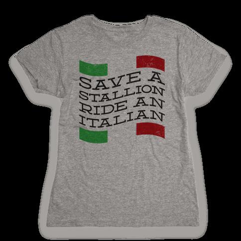 Save a Stallion (tank) Womens T-Shirt
