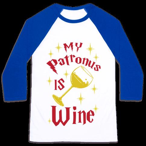 My Patronus Is Wine Baseball Tee