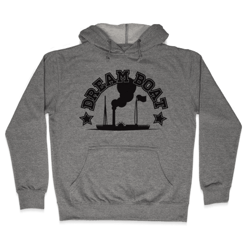 Dream Boat Hoodie Hooded Sweatshirt