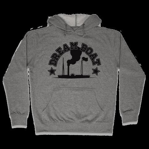 Dream Boat Hoodie Hooded Sweatshirt