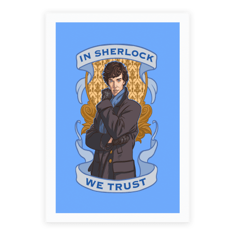 In Sherlock We Trust Poster