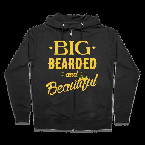 Big, Bearded and Beautiful Zip Hoodie