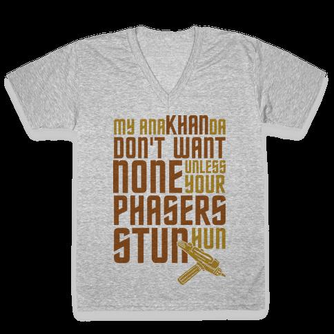 My AnaKHANda Don't Want None V-Neck Tee Shirt