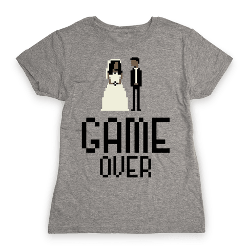 Game Over Womens T-Shirt