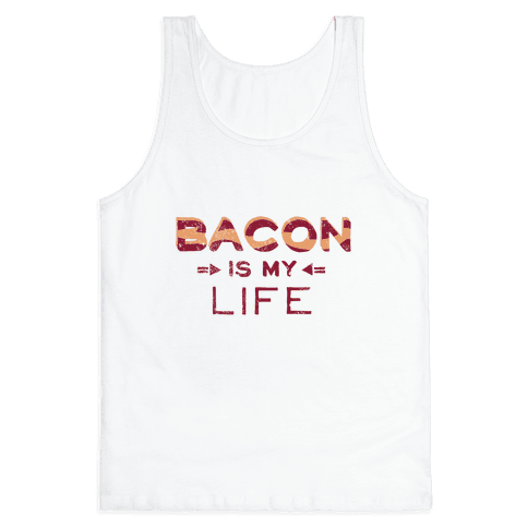 Bacon Is My Life (Vintage) Tank Top