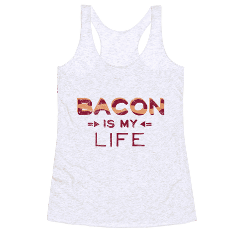 Bacon Is My Life (Vintage) Racerback Tank Top